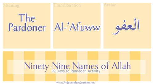 Al-Afuww_99_Names_of_Allah_in_99_Days_to_Ramadan_Independent_Learners